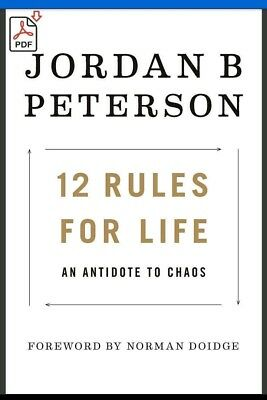 12 Rules for Life: An Antidote to Chaos by Jordan Peterson [Book PDF ePub]