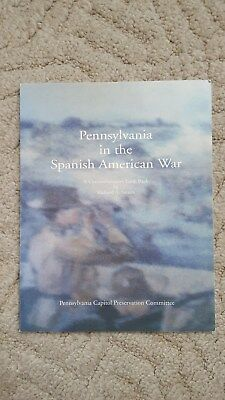 Pennsylvania in the Spanish American War A Commerative Look Back