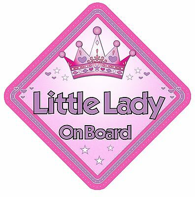 Little Lady On Board Non Personalised Car Sign Baby On Board Child Kids Safety