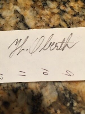Hermann Oberth, original signature, cut-out, German founding father of rocketry