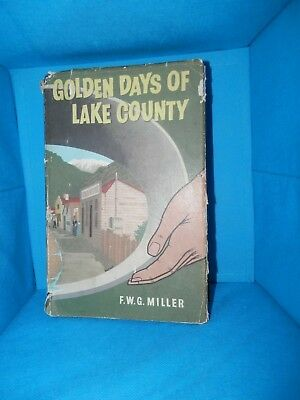 Golden Days of Lake County - 1961 SIGNED BY AUTHOR - Rare Hardcover Book