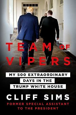 Team of Vipers My 500 Extraordinary Days by Cliff Sims [Hardcover] NEW