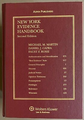 New York Evidence Handbook, second edition. Michael Martin, D. Capra, F. Rossi