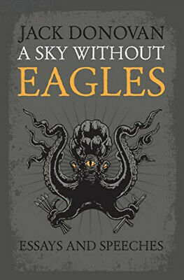 A Sky Without Eagles Paperback – 27 Jul 2014