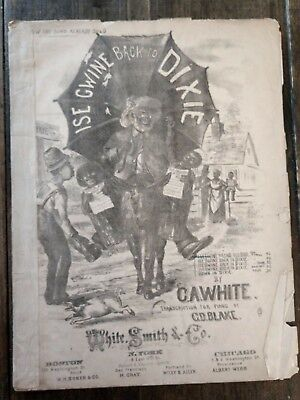 ISE GWINE BACK TO DIXIE Black Americana Sheet Music 1874 C.A. WHITE
