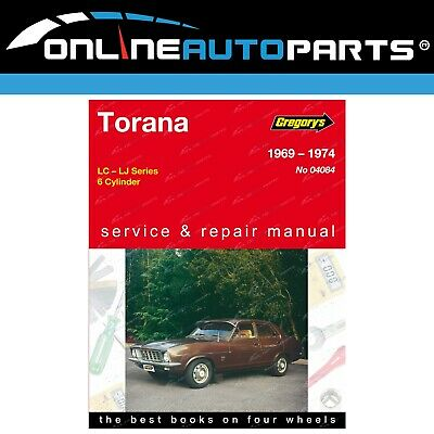 Gregory's Workshop Repair Manual Holden Torana LC LJ 1969 to 1976 6Cylinder
