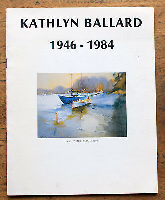 OLD CATALOGUE KATHLYN BALLARD  1946-1984 signed by artist