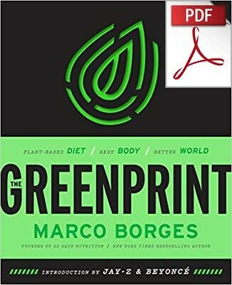 The Greenprint: Plant-Based Diet, Best Body, Better World (PDF)