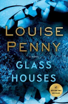 Chief Inspector Gamache Novel: Glass Houses 13 by Louise Penny (2018, Paperback)