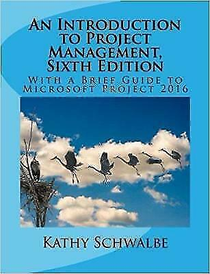 An Introduction to Project Management, 6 th Edition(PDF)