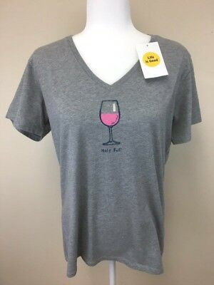 6b265b29c1c LIFE IS GOOD Dark Gray Short Sleeve T-Shirt Half Full Wine Glass ...