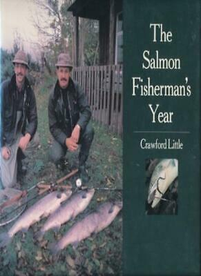 Salmon Fisherman's Year By Crawford Little
