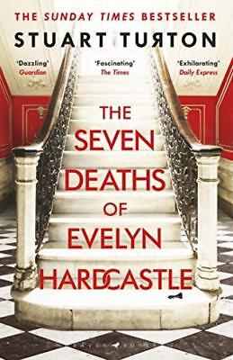 The Seven Deaths of Evelyn Hardcastle: Shortlisted for the Costa First Novel...