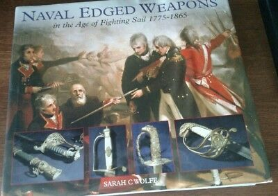 Naval Edged Weapons HC DJ Book by Sarah Wolfe