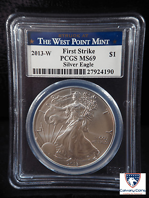 2013-W American Silver Eagle First Strike Struck at West Point Mint MS 69 PCGS