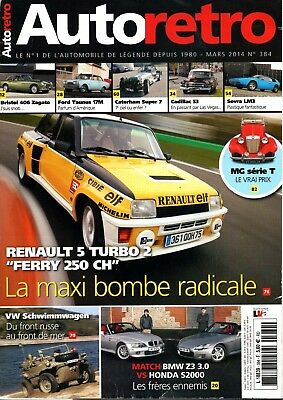 "Magazine ""Auto-rétro"" - Dossier Renault 5 Turbo 2 - N° 384 - 03/2014 - 146 pages"
