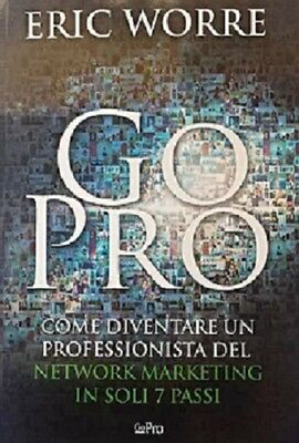 EBOOK  GO PRO    ERIC WOORE    COMPLETAMENTE IN ITALIANO  Ebook in pdf