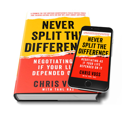 EBOOK Never Split the Difference Negotiating by Chris Voss PDF EPUB MOBI