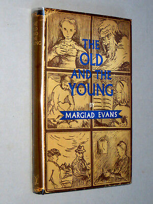 OLD AND THE YOUNG - Margiad Evans (1948 1st Ed) with d/j Illustrated by Author