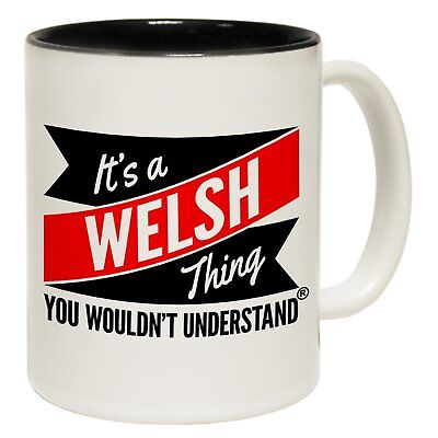 Its A Welsh Thing You Wouldnt Understand Personalised Name Mug birthday gift