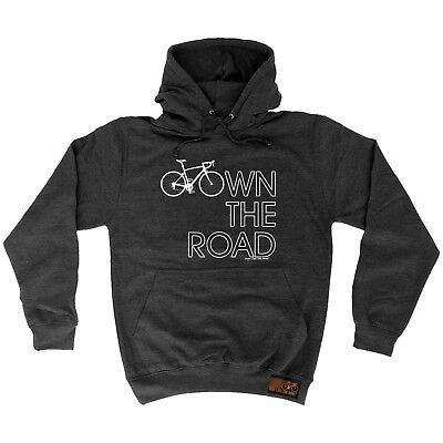 Cycling Hoodie - Own The Road - hoody bicycle cycle funny Birthday HOODY