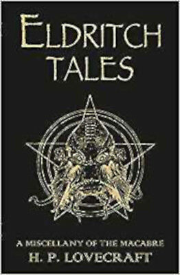 Eldritch Tales: A Miscellany of the Macabre, Excellent, Lovecraft, H.P. Book