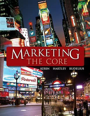 Marketing: the Core by Steven W. Hartley, Roger A. Kerin, William Rudelius... 20