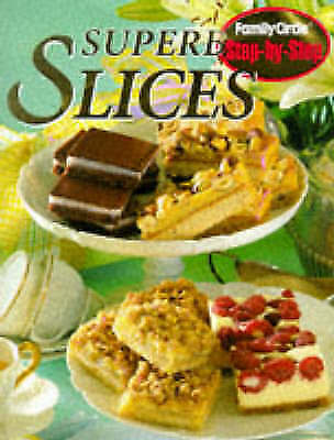 Family Circle Step By Step Superb Slices