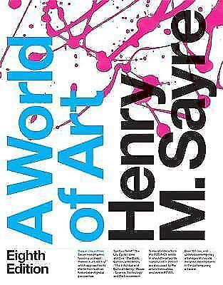 A World of Art (8th Edition) by Henry M. Sayre [ PDF/EB00K ]