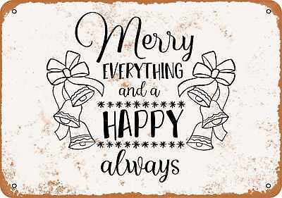Metal Sign - Merry Everything and a Happy Always - Vintage Look