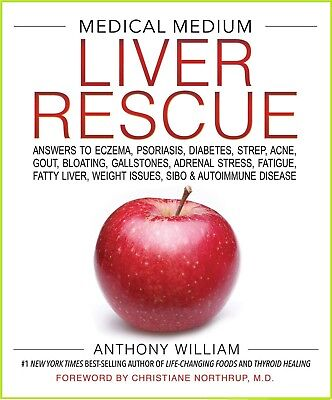 By Anthony William: Medical Medium Liver Rescue, 2018, eB00ks