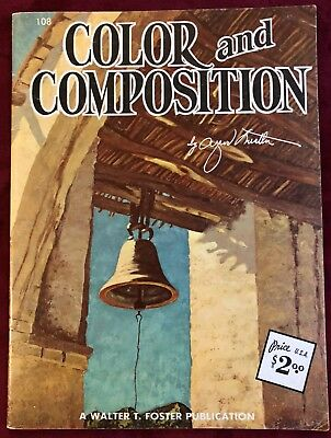 Color and Composition Art Painting Book - Alfred Nestler - Walter T Foster #108