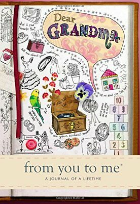 Dear Grandma, from you to me : Memory by Journals of a Lifeti New Hardcover Book