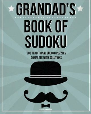 Grandad's Book Of Sudoku: 200 traditional su by Clarity Media New Paperback Book