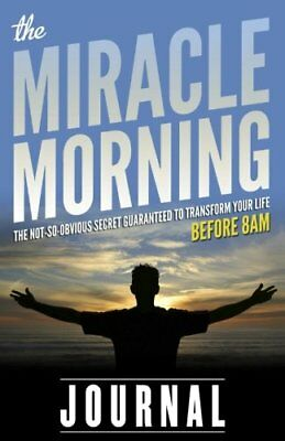 The Miracle Morning Journal by Hal Elrod New Paperback Book