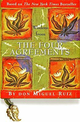 Wisdom from The Four Agreements (Mini Book by Don Miguel Ruiz New Hardcover Book