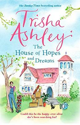 The House of Hopes and Dreams by Trisha Ashley New Paperback Book