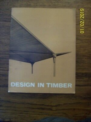 """Vintage/retro """"Design in Timber"""". Architects publication. Early 1960 s ."""
