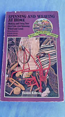 Spinning and Weaving at Home: Making & Using Low-cost Spinning Wheel or Loom