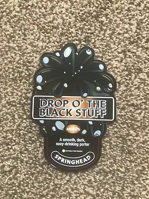 Springhead Drop O' The Black Stuff Beer Pump Clip Breweriana New Free Fast P+P