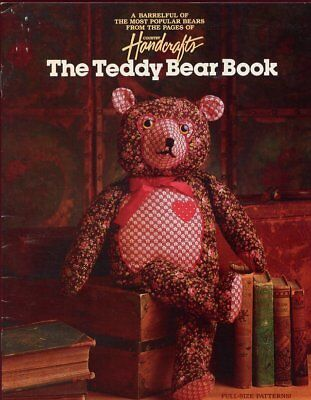 THE TEDDY BEAR Book Sew, Knit, Quilt 10 Bears Complete Instructions &  Patterns