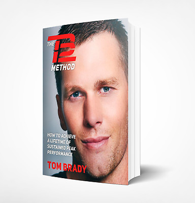 The TB12 Method: How to Achieve a Lifetime of Sustained Peakt EBOOK PDF EPUB MOB