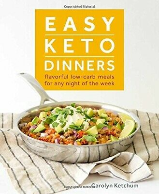 Easy Keto Dinners Cookbook Flavorful Low-Carb Meals Recipes Ketogenic Diet Book