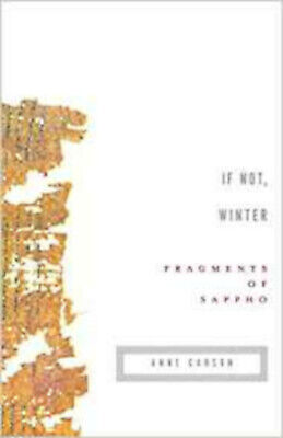 If Not, Winter: Fragments of Sappho (Vintage Contemporaries), Excellent, Sappho