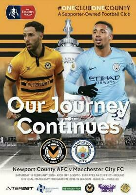 * 2018/19 - NEWPORT COUNTY v MAN CITY (FA CUP 5th ROUND - 16th February 2019) *