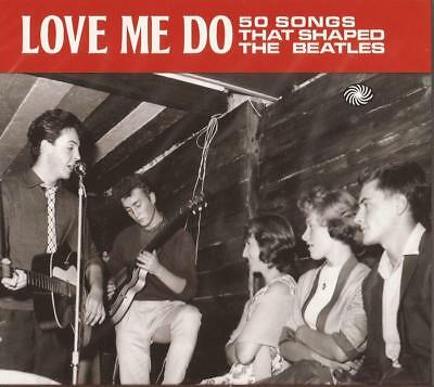 Various – Love Me Do - 50 Songs That Shaped The Beatles (CD) NEW/SEALED