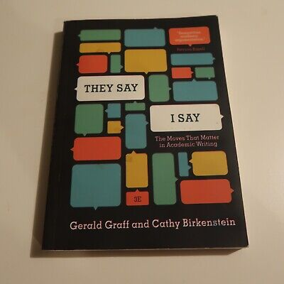 They Say / I Say, with 2016 MLA. 3rd edition. Like new.