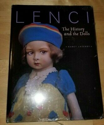 Italian Felt Doll LENCI: The History and the Dolls by Nancy Lazenby Hardcover