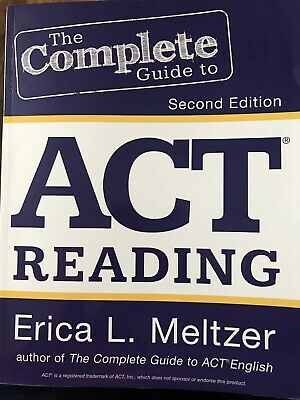 The Complete Guide to ACT Reading (2nd Edition)