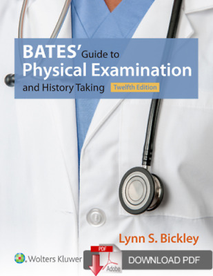 Bates' Guide to Physical Examination and History Taking 12th Ed high quality PDF